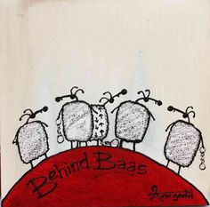 Behind Baas | ::Art for Ewe::::Art for Ewe::