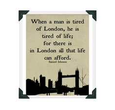 When a Man is Tired of London He is Tired of by TheSilverSpider, $15.00