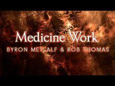 Byron Metcalf & Rob Thomas - Medicine Work (track)
