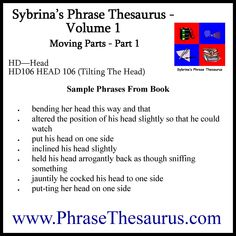 Sybrina's Phrase Thesaurus - Volume 1 - Moving Parts - Part 1 - HD-Head - 104 (Dizziness) Writing Skills, To Focus, Improve Yourself, Writer, Language, Positivity, Thoughts, Feelings, Reading