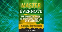 If you want to learn all the functions and capabilities of Evernote then this Evernote eBook by Amazon bestselling author SJ Scott may be perfect for you.