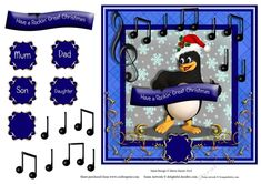 Penguins Rockin Great Christmas by Dawn Shoots Heres a fun card front or topper in layered squares of blue tones with the comical rockin penguin in the centre. He holds the Christmas sentiment surrounded by musical notes that hes obviously rockin away to Gold filigree corners and a centre tag finish the card front. There is some decoupage to add and family tags Mum Dad Son Daughter and a blank for