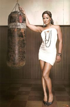 Laila Ali...such a strong woman,  mother and wife!  Inspiration