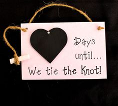 """Engagement gift. Chalkboard Countdown, """"Days Until ... We Tie The Knot!"""" (Pink) Countdown the days to your wedding! by CountdownChalkboards on Etsy"""