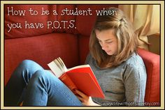How to be a student when you have #POTS #Dysautonomia #PosturalOrthostaticTachycardiaSyndrome #CFSME #Syncope #Gastroparesis #IBS