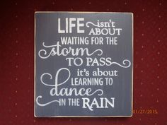 Inspirational Quote Dance in the Rain Primitive Sign Rustic