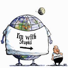 I'm with stupid mankind