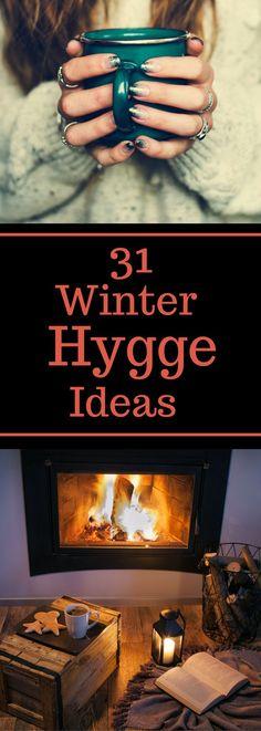 31 Winter Hygge Ideas - Ideas to Nurture Yourself - Hygge Lifestyle