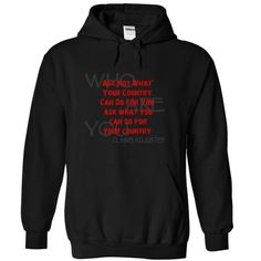 who are you ask not what your country can do for you as - #gift for girlfriend #easy gift. WANT IT => https://www.sunfrog.com/Funny/who-are-you-ask-not-what-your-country-can-do-for-you-ask-what-you-can-do-for-your-country-CLAIMS-ADJUSTER-4182-Black-12791051-Hoodie.html?68278