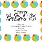 Have fun working articulation sounds with this fun summer themed activity!  Best part, NO LAMINATING required!  Using this file: -Grab 2 dice, prin...