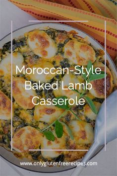 This warming lamb casserole is layered with lamb, potatoes, collards and cheese, then baked in light cream. The stunning flavours come from an array of spices such as coriander, cinnamon, cumin, ginger, garlic and cayenne pepper. The exotic taste more than delivers on expectations. #lamb #casserole #moroccan #onlyglutenfreerecipes #comfortfood #recipes Benefits Of Healthy Eating, Delicious Recipes, Yummy Food, Skillet Bread, Tagine Recipes, Gluten Free Dinner, Light Cream, Easy Weeknight Dinners, Moroccan Style