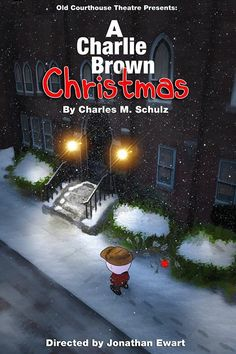 A Charlie Brown Christmas.  Posted I did for the Old Courthouse Theatre.