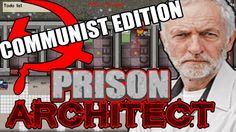 Prison Architect: Jeremy Corbychev's Gulag Edition https://www.youtube.com/watch?v=wPnfRqnxeWY