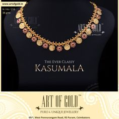 Have a look at Kemp stone studded Kasumala, Antique Kasumala, Reversible Kasumala from Art of Gold. Match them with Kasu Bangles or give them an antique look with mugappu