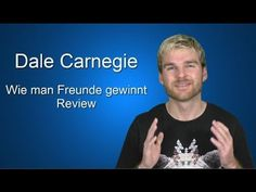 Dale Carnegie - Wie man Freunde gewinnt Review 5 Tipps
