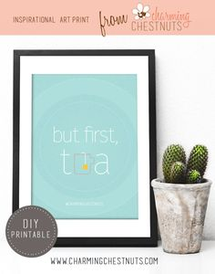 But first tea - printable from Charming Chestnuts