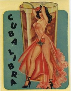 Pin Up Girl Poster Cuba Libra Cocktail Drink Bar Latina Cute Retro Pinup Art, Pub Vintage, Vintage Pins, Vintage Art, Vintage Cuba, Vintage Room, Vintage Glamour, Vintage Kitchen, Old Poster