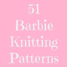 Barbie Clothes Knitting Patterns would be something that other Mom's and daughters would like. Barbie Doll Turtleneck Barbie Dress Barbie Dress 2 Barbie Extra Fine Turtleneck Sweater