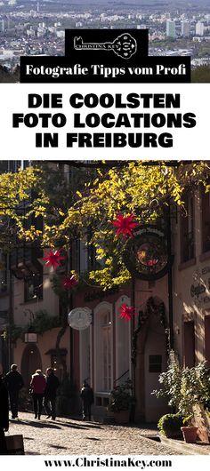 34e5ffd4c541c Die 117 besten Bilder auf FREIBURG FOTOS INSPIRATION   TIPPS ...