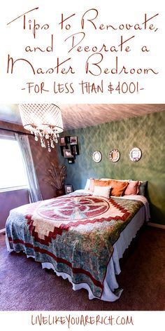 How to Save Money on Renovating and Decorating a Master Bedroom #LiveLikeYouAreRich