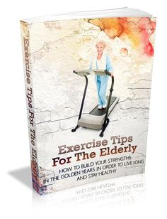 Exercise Tips For The Elderly - Ebook Senior Fitness, Fitness Tips, Free Fitness, Weight Bearing Exercises, Elderly Person, Sedentary Lifestyle, Bone Loss, The Golden Years