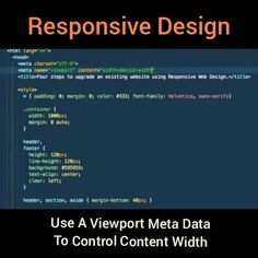 Without a viewport meta tag mobile browsers attempt to fit existing designs into the smaller window. ::::when getting started with #responsivewebdesign is to use a viewport meta tag to control content width. - - - - _________ #javascript #digitalmarketing #ajax  #jquery #rubyonrails #coding  #internet #webdeveloper  #webdesign #web #technology #webdev #html #css #love  #webdevelopment #tech #programming #growthhacking #macintosh #softwaredeveloper  #computerscience