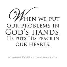 Peace in my heart...