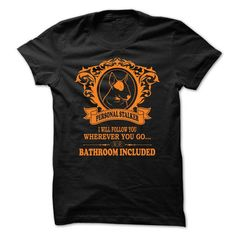 Bull Terrier PERSONAL STALKER T Shirts, Hoodies. Get it now ==► https://www.sunfrog.com/LifeStyle/Bull-Terrier-PERSONAL-STALKER.html?41382