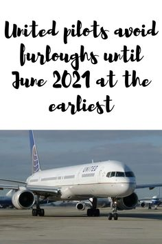 United pilots avoid furloughs until June 2021 at the earliest Becoming A Pilot, Airline Pilot, Private Pilot, Aviation News, Pilots, How To Become, June, The Unit, Lettering
