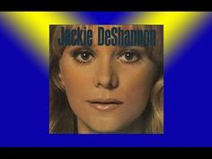 Jackie Deshannon ~ What the World Needs Now is Love (HQ) - YouTube
