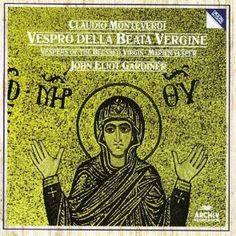 Monteverdi - Vespro Della Beata Vergine (Marienvesper) -  Gardiner, English Baroque Soloists