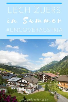 """Top things to do in Lech in summer. If you think this alpine town is """"only"""" for skiing, you need to see it during summer! 