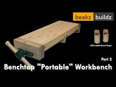 """Laura Kampf Inspired Bench-top """"Portable"""" Workbench - Part 2 - YouTube Round Concrete Dining Table, Modern Dining Room Tables, Portable Workbench, Mobile Workbench, Japanese Woodworking, Woodworking Bench, Pizza Oven Outdoor, Bench Vise, Dremel"""