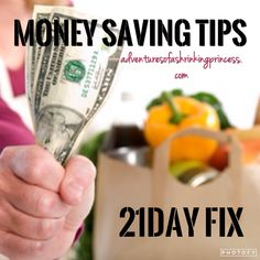 Money Saving Tips For The 21 Day Fix