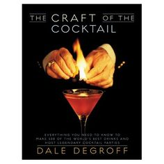 The Craft of the Cocktail by Dale DeGroff  Excellent go-to book on mixed drinks and includes great recipes