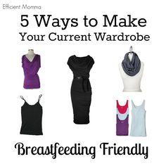 5 Ways to Make Your Current Wardrobe Breastfeeding Friendly