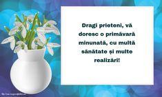 Vă doresc o primăvară minunată, cu multe realizări!