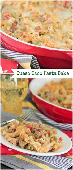 Queso Taco Pasta Bake, quick and simple weeknight dinner!