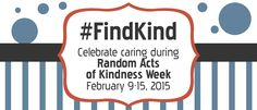 random acts of kindness week! #findkind