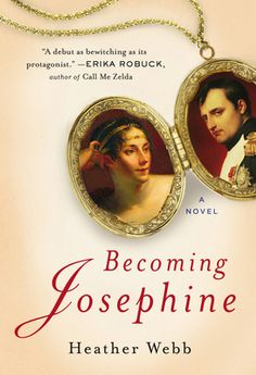 Becoming Josephine by Heather Webb, Click to Start Reading eBook, A sweeping historical debut about the Creole socialite who transformed herself into an empressReader