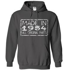 Wear this Hoodies now...  http://www.sunfrogshirts.com/Made-in-1954-Charcoal-Hoodie.html?6199