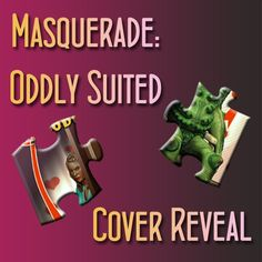 See the cover for Masquerade: Oddly Suited and sign-up for the blog tour here! #masqueradeoddlysuited #youngadult #romance #anthology #shortstories #paranormal #fantasy