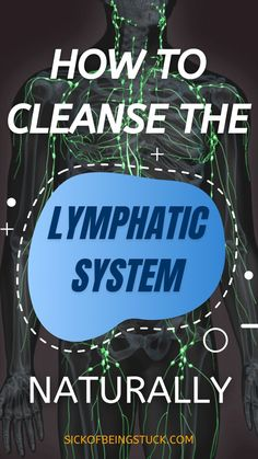 18 best cleansing tips to detox lymphatic systems naturally. Read about all these effective detox ideas. #lymphaticdrainage #lymphatichealth #lymphnodehealth