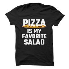 ((Top Tshirt Design) Pizza Is My Favorite Salad [TShirt 2016] Hoodies, Funny Tee Shirts