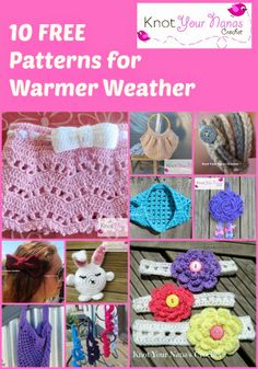 Crochet Patterns for Summer - Knot Your Nanas Crochet