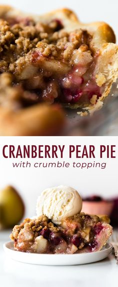 Cranberry pear crumble pie on sallysbakingaddic. - Dessert Recipes - Cranberry Apple P Cranberry Pie, Cranberry Recipes, Fall Recipes, Holiday Recipes, Cobbler, Pear Pie, Pie Crumble, Crumble Topping, Homemade Pie Crusts