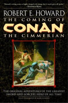 The Conan stories of Robert E. Howard probably aren't for everyone, and that's a damn shame. Description from goodreads.com. I searched for this on bing.com/images