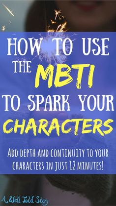 Shortly after I discovered the MBTI, I realize it could be a helpful tool for character creation. Here are some of the ways the MBTI has helped my writing