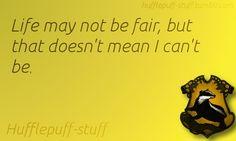 Hufflepuff Sayings #7