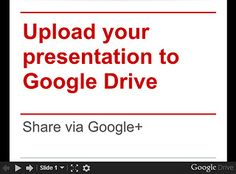 How to Upload your presentation to Google Drive and Share it via Google+? by birgit.pauli, via Flickr